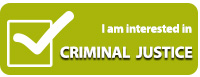 Interested in criminal justice program button