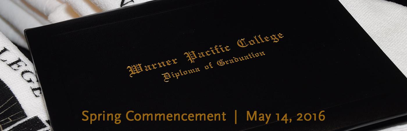 Warner Pacific Spring Graduation May 14, 2016