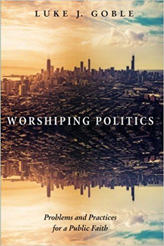 Worshipping Politics